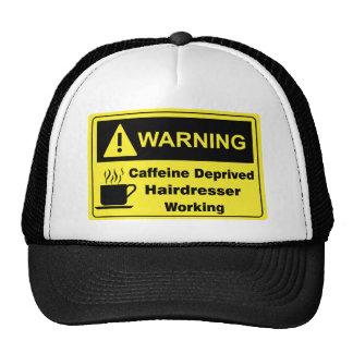 Caffeine Warning Hairdresser Cap