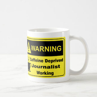 Caffeine Warning Journalist Basic White Mug