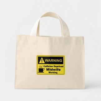 Caffeine Warning Midwife Mini Tote Bag
