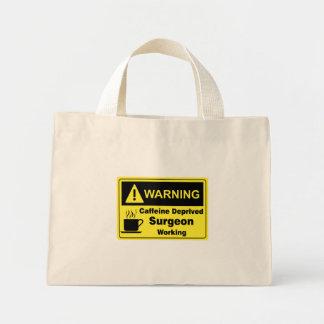 Caffeine Warning Surgeon Mini Tote Bag