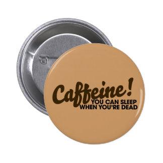 Caffeine You can sleep when you re dead Pins