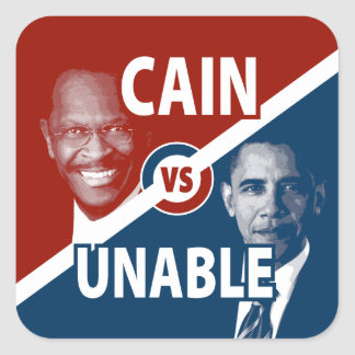 Cain vs Unable Herman Cain 2012 Stickers