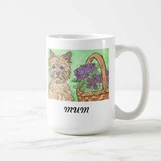 Cairn Terrier Mug MUM MOM MOTHER birthday