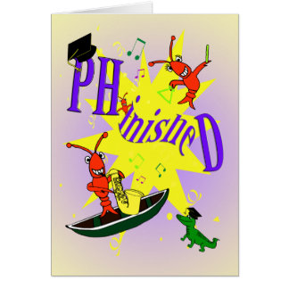 "Cajun Themed Ph.d ""phinished"" Congratulations Card"