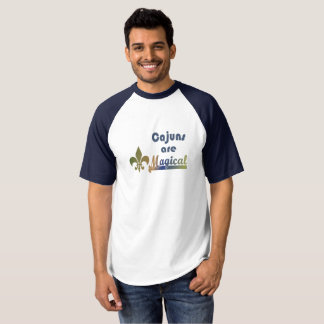 Cajuns are Magical Fun Cajun Pride Baseball Tee