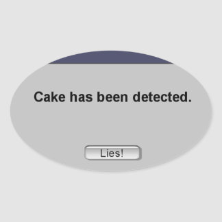 Cake Detected! Oval Sticker