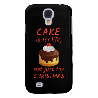 'Cake Is For Life...' Galaxy S4 Case