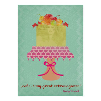 cake is my great extravagance poster