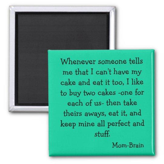 Cake magnet