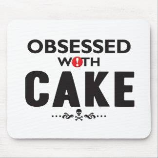 Cake Obsessed Mouse Mat