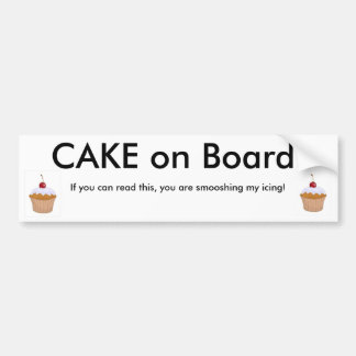 Cake on Board! Bumper Sticker