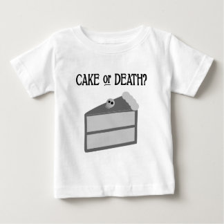 Cake or Death? Baby T-Shirt