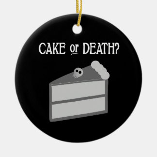 Cake or Death? Christmas Ornament