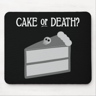 Cake or Death? Mouse Pad