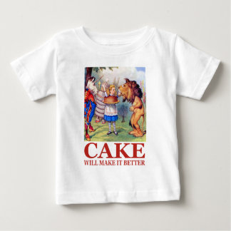 CAKE WILL MAKE IT BETTER BABY T-Shirt