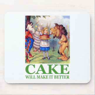 CAKE WILL MAKE IT BETTER MOUSE MAT