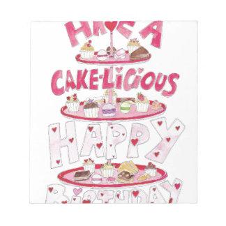 Cakelicious Happy Birthday Notepad
