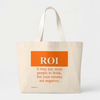 Calculating Your Return on Investment (3) Jumbo Tote Bag