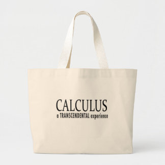 Calculus_ a transcendental experience.jpg large tote bag