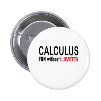 Calculus _ fun without limits 6 cm round badge