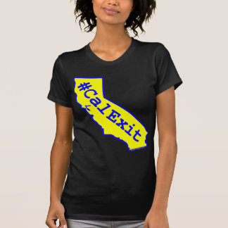 CalExit (Apparel For Her) T-Shirt
