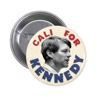Cali for Kennedy satire button