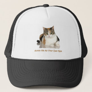 Calico Cat: Annoy Me At Your Own Risk Trucker Hat