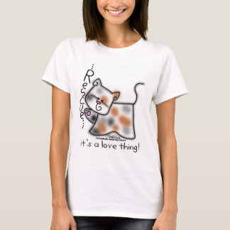 Calico RESCUE...it's a love thing! T-Shirt