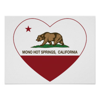 california flag mono hot springs heart poster