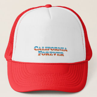 California Forever - Clothes Only Trucker Hat