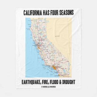 California Has Four Seasons Earthquake Fire Flood Fleece Blanket