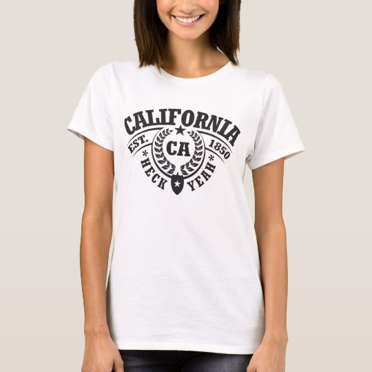 California, Heck Yeah, Est. 1850 T-Shirt