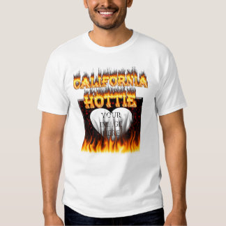 California hottie fire and flames design. tee shirts