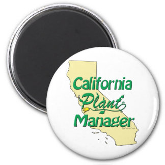 California Plant Manager Magnet