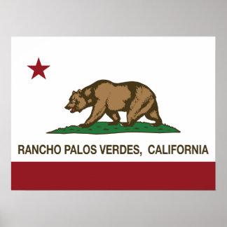 California State Flag Rancho Palos Verdes Poster