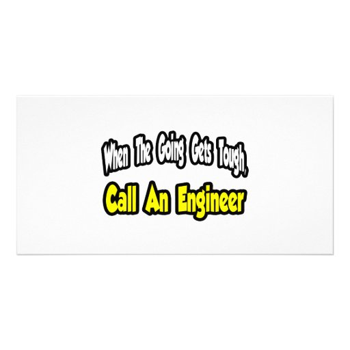 Call an Engineer Custom Photo Card