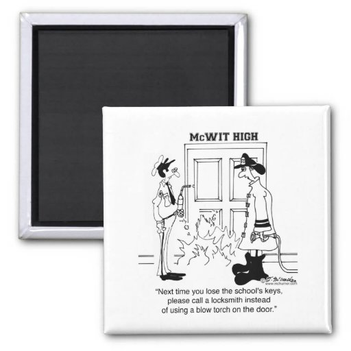 Call Locksmith, Don't Use a Blow Torch Fridge Magnet