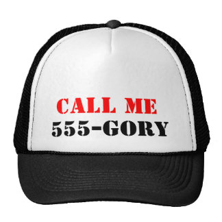 Call ME 555-gory Trucker Hat