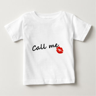 Call me baby T-Shirt