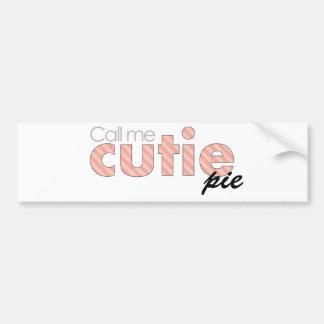 Call Me Cutie Pie Bumper Sticker