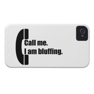 Call Me.  I am Bluffing. iPhone 4 Case-Mate Cases