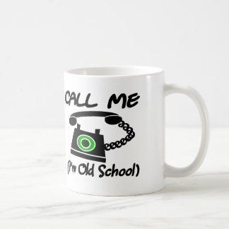 Call Me I m Old School With Retro Telephone Coffee Mugs