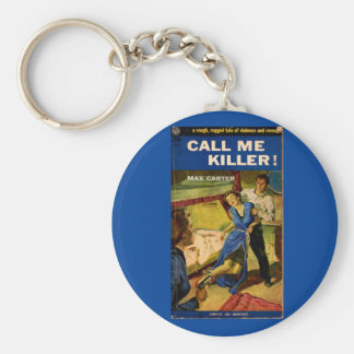 Call Me Killer pulp fiction cover Basic Round Button Key Ring