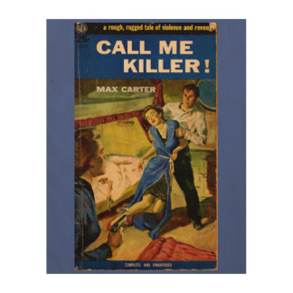Call Me Killer pulp fiction cover Wood Canvas