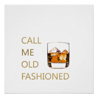 Call Me Old Fashioned Poster
