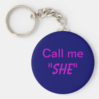 Call Me She Basic Round Button Key Ring