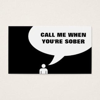 call me when you're sober