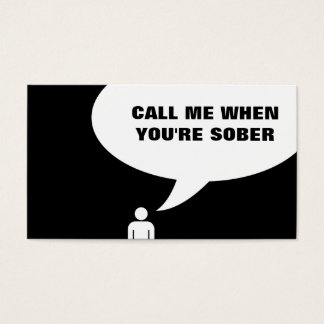 call me when you're sober business card
