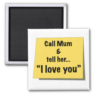 Call Mum - Magnet