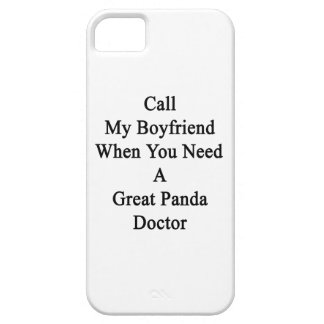 Call My Boyfriend When You Need A Great Panda Doct iPhone 5 Case